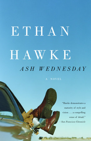 Ash Wednesday by Ethan Hawke