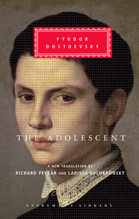 The Adolescent by Fyodor Dostoevsky