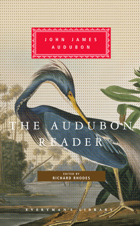 The Audubon Reader by John James Audubon