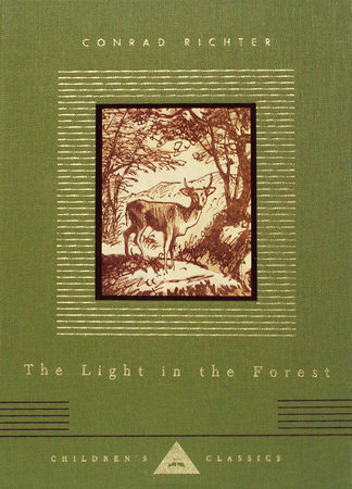 The Light in the Forest by Conrad Richter