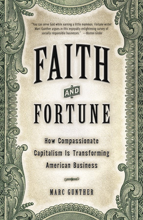 Faith and Fortune by Marc Gunther