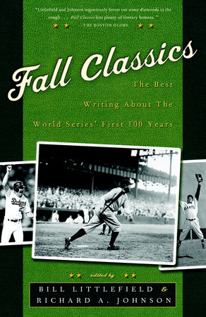Fall Classics by Bill Littlefield and Richard Johnson