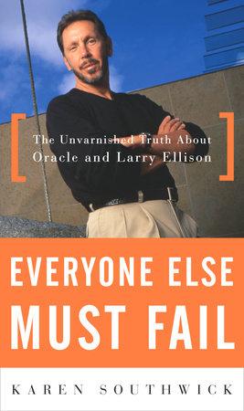 Everyone Else Must Fail by Karen Southwick