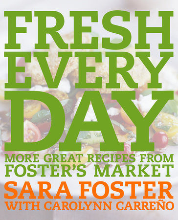 Fresh Every Day by Sara Foster