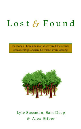 Lost and Found by Lyle Sussman, Ph.D., Sam Deep and Alex Stiber