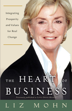 The Heart of Business by Liz Mohn