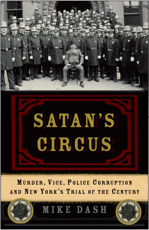 Satan's Circus by Mike Dash