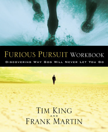Furious Pursuit Workbook by Tim King and Frank Martin