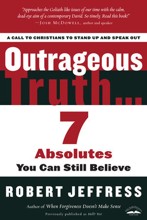 Outrageous Truth... by Robert Jeffress