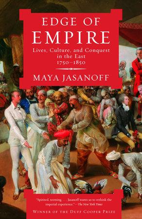 Edge of Empire by Maya Jasanoff