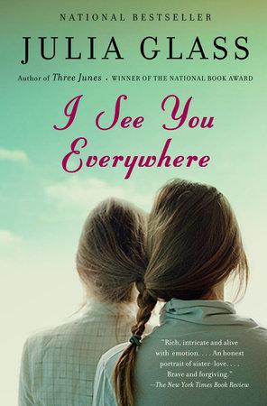 I See You Everywhere by Julia Glass