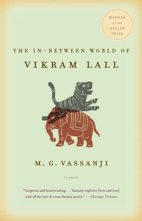 The In-Between World of Vikram Lall by M.G. Vassanji
