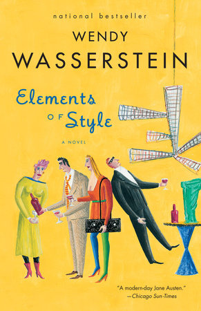 Elements of Style by Wendy Wasserstein
