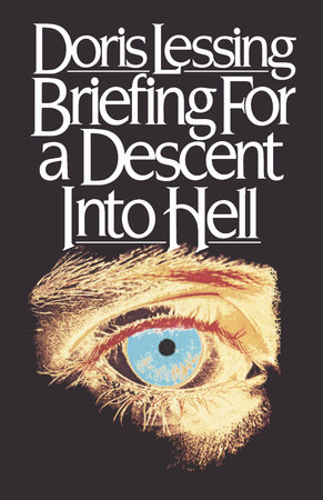 Briefing for a Descent into Hell by Doris Lessing