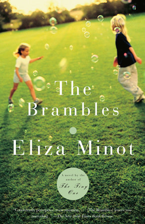 The Brambles by Eliza Minot