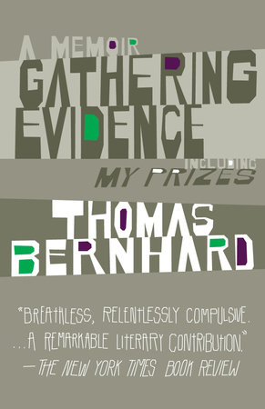 GATHERING EVIDENCE by Thomas Bernhard