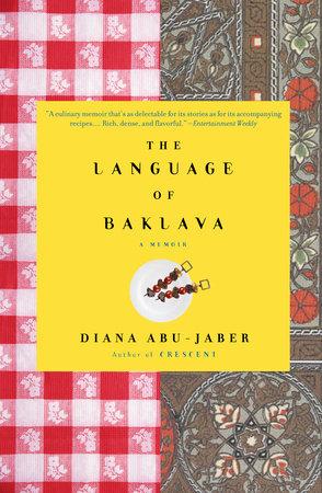 The Language of Baklava by Diana Abu-Jaber