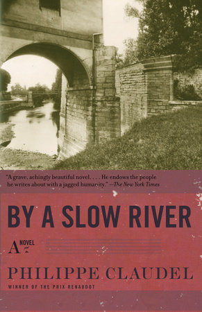 By a Slow River