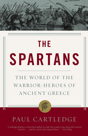 The Spartans by Paul Cartledge