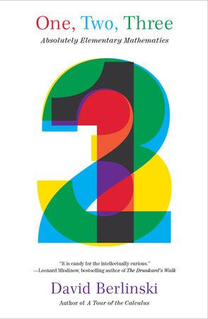 One, Two, Three by David Berlinski