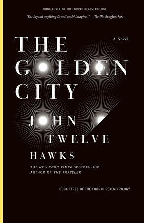 The Golden City by John Twelve Hawks