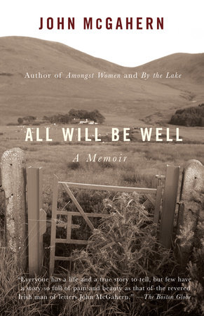 All Will Be Well by John McGahern