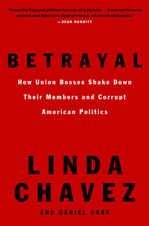 Betrayal by Linda Chavez and Daniel Gray
