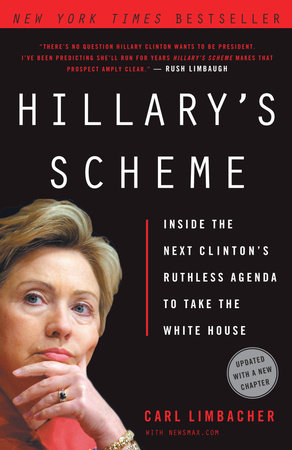 Hillary's Scheme by Carl Limbacher and NewsMax