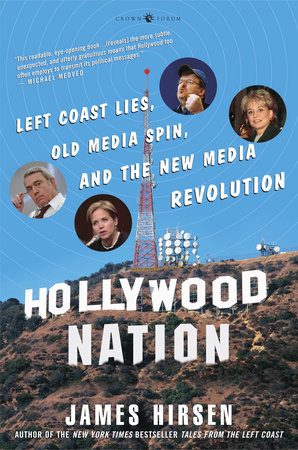 Hollywood Nation by James Hirsen