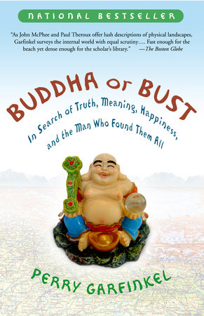 Buddha or Bust by Perry Garfinkel