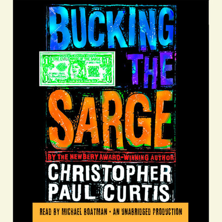 Bucking the Sarge by Christopher Paul Curtis