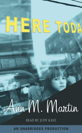 Here Today by Ann M. Martin