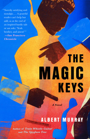 The Magic Keys by Albert Murray