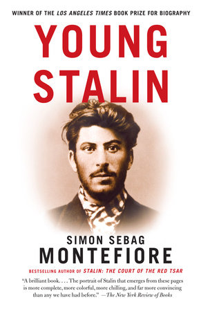 Young Stalin by Simon Sebag Montefiore