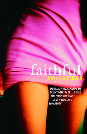 Faithful by Davitt Sigerson