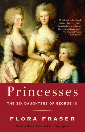Princesses by Flora Fraser