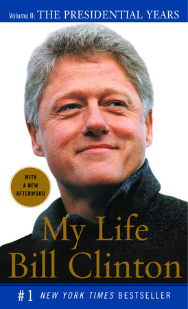 My Life: The Presidential Years by Bill Clinton