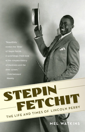 Stepin Fetchit by Mel Watkins