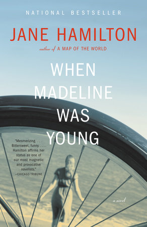 When Madeline Was Young by Jane Hamilton
