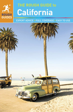 The Rough Guide to California by Rough Guides, Nick Edwards and Stephen Keeling