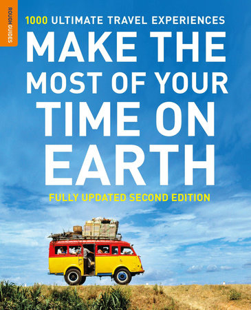 Make The Most Of Your Time On Earth (Compact edition) by Rough Guides