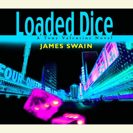 Loaded Dice by James Swain