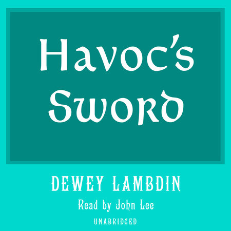 Havoc's Sword by Dewey Lambdin