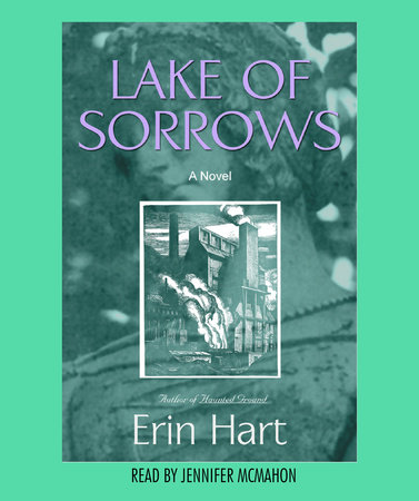 Lake of Sorrows by Erin M. Hart