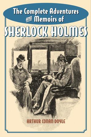 Memoirs of Sherlock Holmes by Sir Arthur Conan Doyle