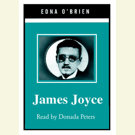 James Joyce by Edna O'Brien