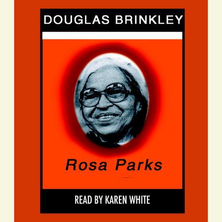 Rosa Parks by Douglas Brinkley