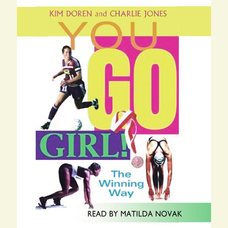 You Go Girl!  Winning the Woman's Way by Kim Doren and Charlie Jones