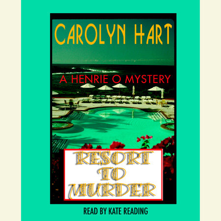 Resort to Murder by Carolyn Hart