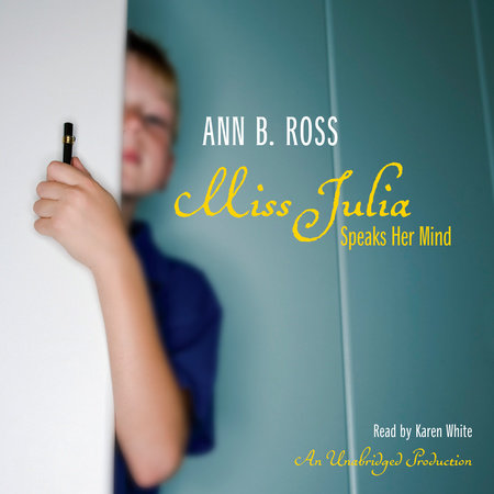 Miss Julia Speaks Her Mind by Ann B. Ross